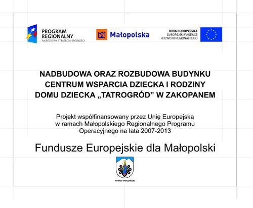 """Nadbudowa oraz rozbudowa budynku Centrum Wsparcia Dziecka i Rodzinny Dom Dziecka """"Tatrogród"""" w Zakopanem."""